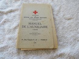 SCOCIETE DE SECOURS AUX BLESSES MILITAIRE - MANUEL DE L'AUXILIAIRE - French