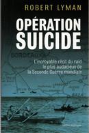 OPERATION SUICIDE FRANKTON RAID COMMANDO ROYAL MARINES GIRONDE PORT BORDEAUX 1942 FRANCE OCCUPATION - French