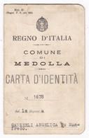 CARTA D'IDENTITA' - REGNO D'ITALIA - MEDOLLA (MODENA) - TIMBRO - BOLLI - ORIGINALE 1940 - Documenti Storici