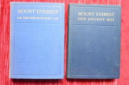Mount Everest Die Erkundungsfahrt 1921 Der Angriff 1922 Himalaya Mountaineering Escalade Alpinisme - Biographies & Mémoirs