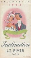 Ancien  Calendrier  1958 Parfum PIVERT /INCLINATION/parfumerie A.DUGAST/LE BOUPERE /VENDEE - Unclassified