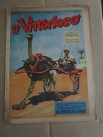 # IL VITTORIOSO N 41 / 1953 MOLTI ALTRI NUMERI DISPONIBILI - Prime Edizioni