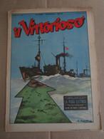 # IL VITTORIOSO N 43 / 1953 MOLTI ALTRI NUMERI DISPONIBILI - Prime Edizioni