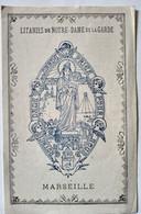 Litanies De Notre Dame De La Garde Marseille -:Vieux Papier 1916 - TBE - Religione & Esoterismo