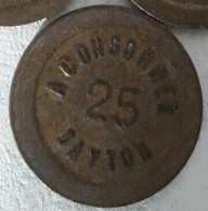 RARE   JETON   25  Centimes  à Consommer DAYTON   Prix De  Départ  1  Euro - Monetary / Of Necessity