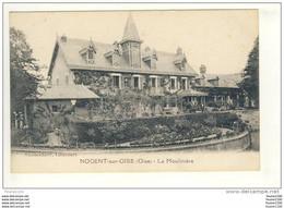 Carte De Nogent Sur Oise La Moulinière ( Peu Courante ) - Nogent Sur Oise
