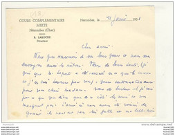 Format 14 Cm X 10,5 Cm Carte Du Cours Complémentaire Mixte De Nérondes  Laroche Directeur ( Recto Verso ) - Nérondes