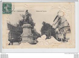 Carte De Bordeaux  ( Statue  De  Tourny )( Carte Fantaisie Gaufrée )  ( Recto Verso ) - Bordeaux