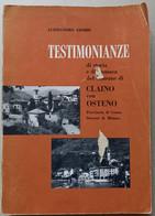 TESTIMONIANZE -CRONACA DEL COMUNE DI CLAINO CON OSTENO - PAGINE 278   ( CART 70) - Storia