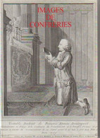 J. Lothe Et A. Virolle Images De Confréries Conservées à La Bibliothèque De Paris  1999 - Religion