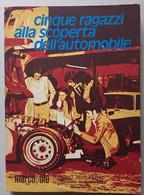 CINQUE RAGAZZI ALLA SCOPERTA AUTOMOBILE  ( CART 72) - Motori