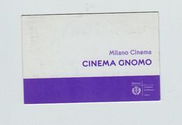 Tessera Milano Cinema Gnomo 2010 - Organizaciones