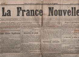 LA FRANCE NOUVELLE 29 10 1878 - PUTEAUX - MGR DUPANLOUP - ATTENTAT ALPHONSE XII ESPAGNE - MARSEILLE - GLACE - 1850 - 1899