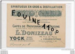 Carte Publicitaire Spiritueux En Gros & Distillation Cafés DONIZEAU à CHARENTON LE PONT 142 Rue De Paris ( Recto Verso ) - Charenton Le Pont