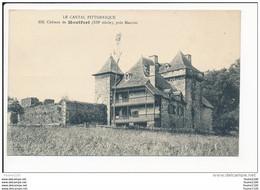 Carte  Le Cantal Pittoresque Château De Montfort Près Mauriac  ( Recto Verso ) - Mauriac