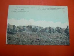 DC 16 / GUERRE 1914/15 REIMS SUR LA VOIE ROMAINE TRANCHEE DE PREMIERE LIGNE  / 2 SCANS - Weltkrieg 1914-18
