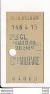 Ticket De Métro De Paris ( Métropolitain )  2me Classe  ( Station )  ECLE MILITAIRE ( école Militaire ) - Europe