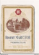 Livret Publicitaire + Tarif Des VINS ROBERT MARCEROU Avenue Maréchal Joffre à PERPIGNAN ( Entièrement Scanné ) - 1900 – 1949