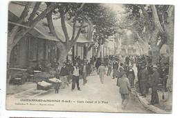 Chateaurenard Cours Carnot Et La Place , Marché - Chateaurenard