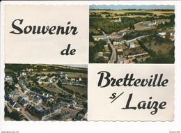 Carte ( Format 15 X 10,5 Cm ) BRETTEVILLE SUR LAIZE  Multivues  ( Recto Verso ) - Andere Gemeenten