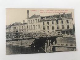 Carte Postale Ancienne  COURTRAI  Ruines Pont Sur La Lys Et Coin Rue De Buda - Kortrijk