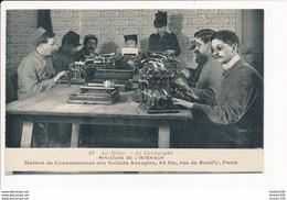 Les Métiers La Dactylographie Ministère De L'intérieur Maison De Convalescence Des Soldats Aveugles Rue De Reuilly PARIS - Gesundheit, Krankenhäuser