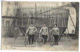 LE TOURBILLON DE LA MORT Exécuté Par Les Frères Et La Soeur CATALINI - Circus