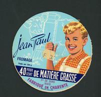 ETIQUETTE DE FROMAGE:  JEAN PAUL - FABRIQUÉ EN CHARENTE - - Cheese