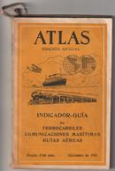 Rare Atlas Indicador 1931 Guia Ferrocarriles Maritimas Rutas Aereas Todos Trenes Y Estaciones Mapa Grande +  200 Pâginas - Practical