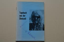 Signed  Heinrich Harrer Rare Tagebuch Aus Der Steinzeit Tibet Himalaya Mountaineering Escalade Alpinisme - Biographies & Mémoirs
