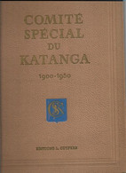 20 04/ W//  COMITE SPECIAL DU KATANGA  1900-1950   325 P  Slechts 285 Expl. !!   SCHITTERENDE UITGAVE  !!!! - Storia