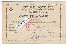 """GANGES (34) - """"Boule Joyeuse"""", Carte De Membre De 1937 - Ganges"""