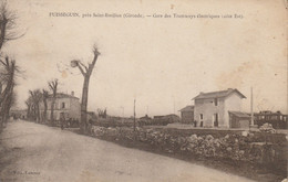 Puisseguin Prés Saint-Emilion : Gare Des Tramways électriques, Côté Est - Otros Municipios