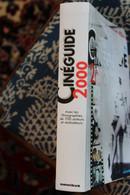 CINEGUIDE 2000 PAR ERIC LEGUEBE - Encyclopaedia