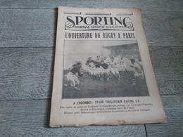 Sporting Journal Sportif Illustré 1925 Ouverture Du Rugby Toulouse Racing Moto MCF Records Du Monde Cyclisme Prix Pédale - Sport