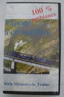 VAPEUR à CREMAILLERE : Lignes En SUISSE Et AUTRICHE - Cassettes VIDEO VHS édité En 2000 - Travel