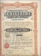 COMPAGNIE GENERALE AUXILIAIRE D'ENTREPRISES ELECTRIQUES - BRUXELLES 1909-ACTION DE 500 FRS - Elettricità & Gas
