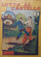 ALBI AUDACE  NUOVA SERIE AVVENTURE-  LOTTA AL CASTELLO   (ORIGINALE) (CART 72) - Prime Edizioni