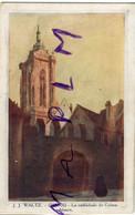 IM  68 COLMAR  Lithographie Von Ernest Schmitt And J.. Waltz HAnsi Cathedrale - Colmar
