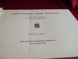 METIER A TISSER Par Edward F. Worst Chicago 1920. The Bruce Publishing Company . EN ANGLAIS - Other