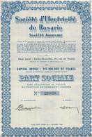 SOCIETE D'ELECTRICITE DE ROSARIO- ARGENTINE - PART SOCIALE  -ANNEE 1944 - Elettricità & Gas
