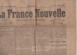 LA FRANCE NOUVELLE 08 01 1874 - LOI SUR LES MAIRES - ENSEIGNEMENT SUPERIEUR - VIAS - COMMUNARDS LONDRES - MADRID PUTSCH - 1850 - 1899