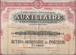 COMPAGNIE GENERALE AUXILIAIRE D'ENTREPRISES ELECTRIQUES - BRUXELLES 1909-ACTION ORDINAIRE - Elettricità & Gas