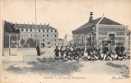 DIEPPE - Caserne D'Infanterie - Dieppe