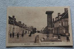 Bruère, Colonne Centre De La France, Cher 18 - Autres Communes