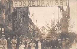 DIEPPE - Carte Photo - Rue De La Barre - Fête - Honneur Au 39ème Régiment - Dieppe