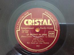78 Tours Cristal N: 5921 Arpal.Pal - Avec Les Pompiers - Le Bistrot Du Port - 78 G - Dischi Per Fonografi