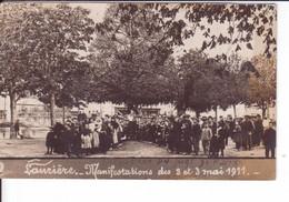 CPA - .LAURIERE - MANIFESTATIONS DES 2 ET 3 MAI 1911 - Exécution Du Juge De Paix - Lauriere