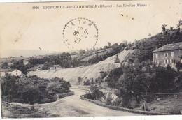 SOURCIEUX SUR L ARBRESLE :NON TROUVEE SUR DIVERS SITES. LES VIEILLES MINES.1927. MINIES TACHES. A SAISIR - Otros Municipios