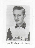 Wielrenner- Coureur Cycliste- Jean Huyskens-5-belgique - Cycling